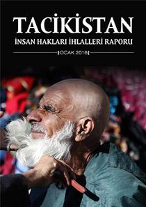 Tacikistan İnsan Hakları İhlalleri Raporu